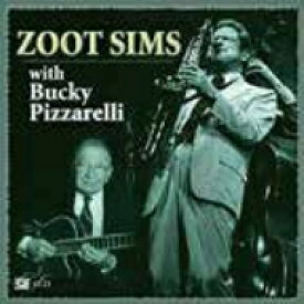 Zoot Sims ズートシムズ / Zoot Sims With Bucky Pizzarelli 【CD】