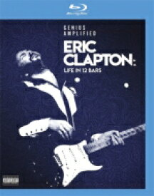 Eric Clapton エリッククラプトン / Life In 12 Bars 【BLU-RAY DISC】