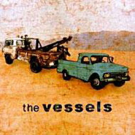 Vessels / Vessels 輸入盤 【CD】