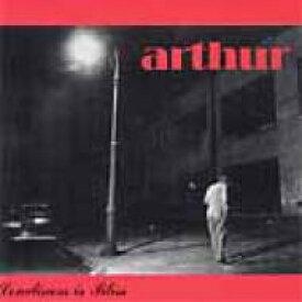 Arthur (Rock) / Loneliness Is Bliss 【CD】