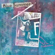 【送料無料】 Fishmans フィッシュマンズ / BLUE SUMMER〜Selected Tracks 1991-1995〜 (2枚組アナログレコード) 【LP】