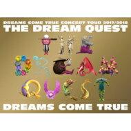 【送料無料】 DREAMS COME TRUE / DREAMS COME TRUE CONCERT TOUR 2017 / 2018 -THE DREAM QUEST- 【BLU-RAY DISC】