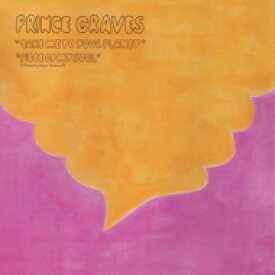 """Prince Graves / Take Me To Your Planet / Piece Of My Soul (7インチシングルレコード) 【7""""""""Single】"""