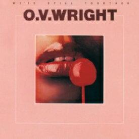 Ov Wright オービーライト / We're Still Together 【CD】