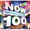 【送料無料】 Now That's What I Call Music 100 (2CD) 輸入盤 【CD】