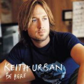 Keith Urban キースアーバン / Be Here 【LP】