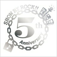 SHOW BY ROCK!! / ENDLESS!!!! <「SHOW BY ROCK!!」5周年記念シングル> 【CD Maxi】