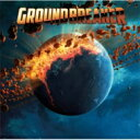 【送料無料】 Groundbreaker / Groundbreaker 【CD】
