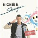 Nickee B / Stronger (アナログレコード) 【LP】