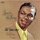 Nat King Cole ナットキングコール / Love Is The Thing (180グラム重量盤レコード / Del Ray) 【LP】
