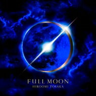 【送料無料】 HIROOMI TOSAKA (登坂広臣) / FULL MOON 【CD】