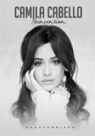 Camila Cabello / Reinvention 【DVD】
