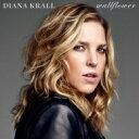 Diana Krall ダイアナクラール / Wallflower 【CD】