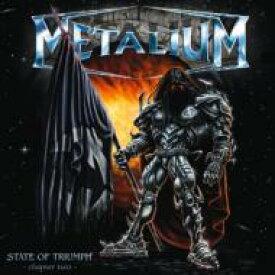 Metalium / State Of Triumph 【CD】