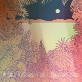 Still Corners / Slow Air 輸入盤 【CD】