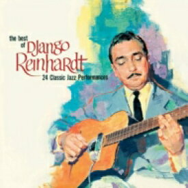 DJango Reinhardt ジャンゴラインハルト / Best Of Django Reinhardt 24 Classic Jazz Performances 輸入盤 【CD】