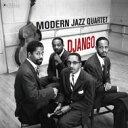 Modern Jazz Quartet モダンジャズカルテット / Django (180グラム重量盤レコード / Jazz Images) 【LP】