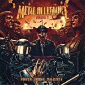 【送料無料】 Metal Allegiance / Volume II: Power Drunk Majesty 【CD】