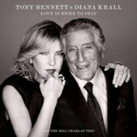 Tony Bennett & Diana Krall / Love Is Here To Stay 【12曲収録通常盤】 輸入盤 【CD】