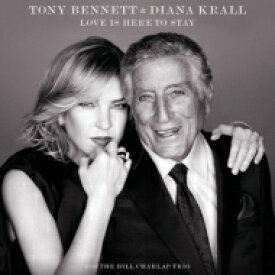 Tony Bennett & Diana Krall / Love Is Here To Stay (180グラム重量盤レコード) 【LP】