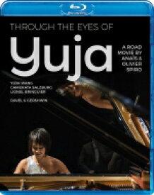 【送料無料】 ドキュメンタリー『ユジャ・ワン〜Through the eyes of Yuja』(+2016年ザルツブルク・ライヴ〜ガーシュウィン、ラヴェル)(日本語字幕付)(日本語解説付) 【BLU-RAY DISC】