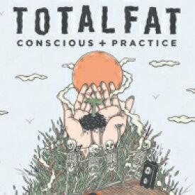 【送料無料】 TOTALFAT トータルファット / Conscious+Practice 【CD】