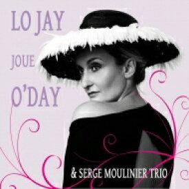 【送料無料】 Lo Jay / Joue O'day 輸入盤 【CD】