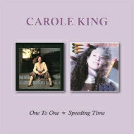 Carole King キャロルキング / One To One / Speeding Time (2CD) 輸入盤 【CD】