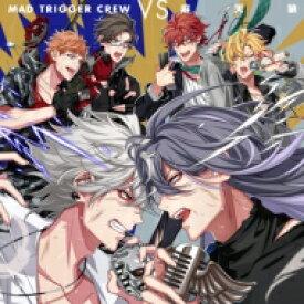 ヨコハマ・ディビジョン「MAD TRIGGER CREW」 ・ シンジュク・ディビジョン「麻天狼」 / MAD TRIGGER CREW VS 麻天狼 <ヒプノシスマイク -Division Rap Battle-> 【CD】