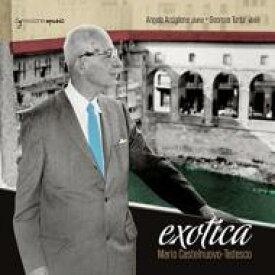 【送料無料】 Castelnuovo-tedesco カステルヌオーボ=テデスコ / Exotica-works For Piano, Piano & Violin: Arciglione'p) Turtur(Vn) 輸入盤 【CD】