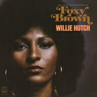 Willie Hutch / フォクシー・ブラウン オリジナルサウンドトラック (180グラム重量盤レコード) 【LP】