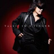 【送料無料】 TOSHI トシ / IM A SINGER 【CD】