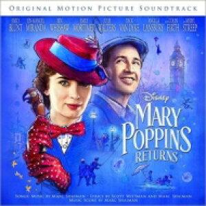 メリー・ポピンズ リターンズ / Mary Poppins Returns 輸入盤 【CD】