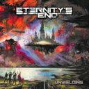 【送料無料】 Eternity's End / Unyielding 【CD】
