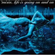 【送料無料】 Misia ミーシャ / Life is going on and on 【CD】