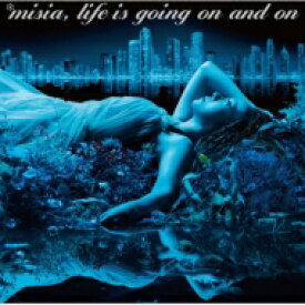 【送料無料】 Misia ミーシャ / Life is going on and on 【CD】