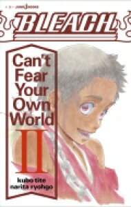 BLEACH Can't Fear Your Own World 2 JUMP j BOOKS / 成田良悟 【本】