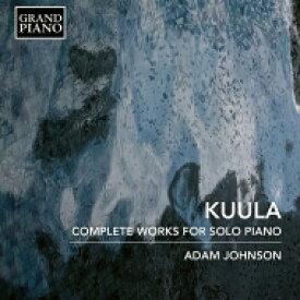 クーラ、トイヴォ(1883-1918) / ピアノ作品全集 アダム・ジョンソン 輸入盤 【CD】