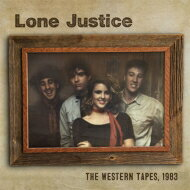 Lone Justice / Western Tapes 1983 輸入盤 【CD】