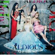 Aldious アルディアス / ALL BROSE 【CD】