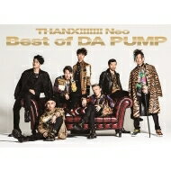 【送料無料】 Da Pump ダ パンプ / THANX!!!!!!! Neo Best of DA PUMP 【初回生産限定盤】(2CD+DVD) 【CD】