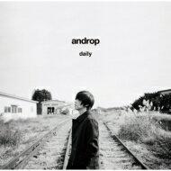【送料無料】 androp アンドロップ / daily 【初回限定盤】 【CD】