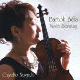 【送料無料】 Bartok バルトーク / Violin Sonata, 1, Sonata For Solo Violin: 野口千代光(Vn) 江口玲(P) 【CD】