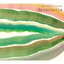 【送料無料】 Takagi Masakatsu (高木正勝) / Marginalia 【CD】