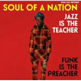 Soul Jazz Records Presents / Soul Of A Nation: Jazz Is The Teacher Funk Is The Preacher (3枚組アナログレコード / Soul Jazz) 【LP】