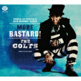 【送料無料】 Colts コルツ / MORE BASTARD! 【CD】