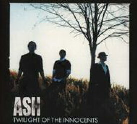 Ash アッシュ / Twilight Of The Innocents 輸入盤 【CD】