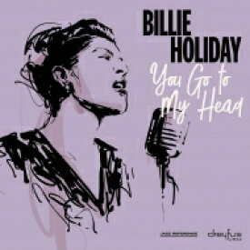 Billie Holiday ビリーホリディ / You Go To My Head 【LP】