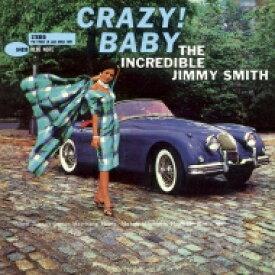 Jimmy Smith ジミースミス / Crazy! Baby + 2 (Uhqcd) 【Hi Quality CD】