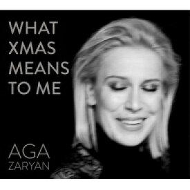 【送料無料】 Aga Zaryan (Agnieszka Skrypek) / What Xmas Means To Me 輸入盤 【CD】